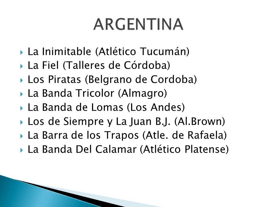 ARGENTINA La Inimitable (Atlético Tucumán)