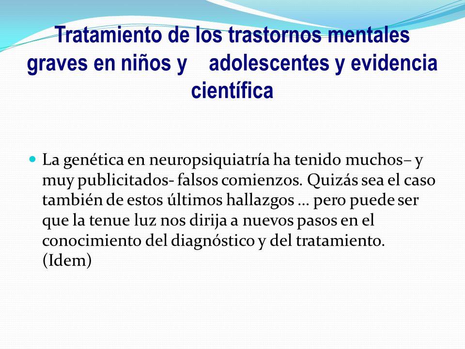 Tratamiento de los trastornos mentales graves en niños y adolescentes y evidencia científica