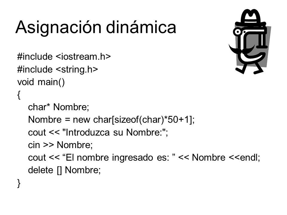 Asignación dinámica #include <iostream.h>