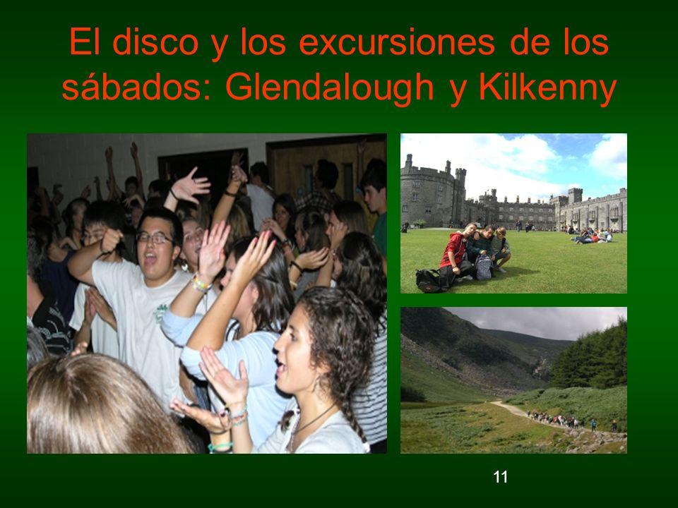 El disco y los excursiones de los sábados: Glendalough y Kilkenny