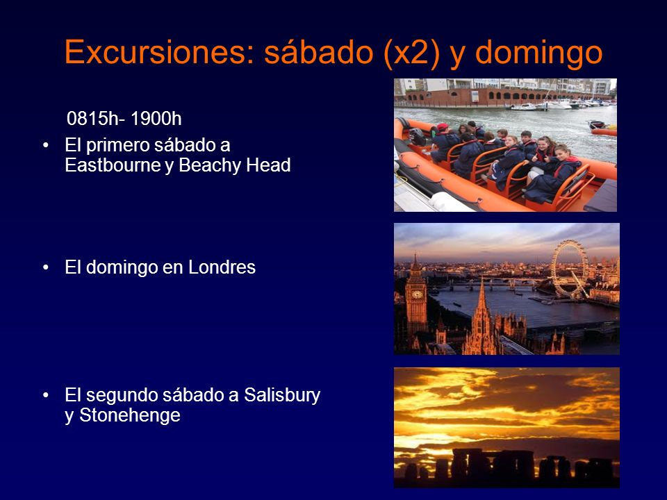 Excursiones: sábado (x2) y domingo
