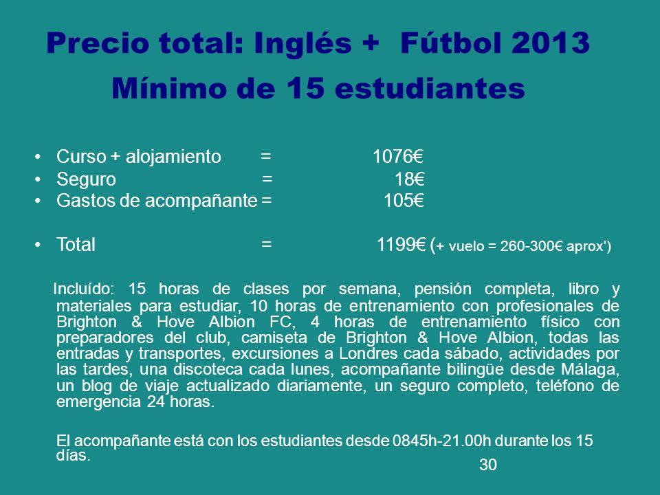 Precio total: Inglés + Fútbol 2013