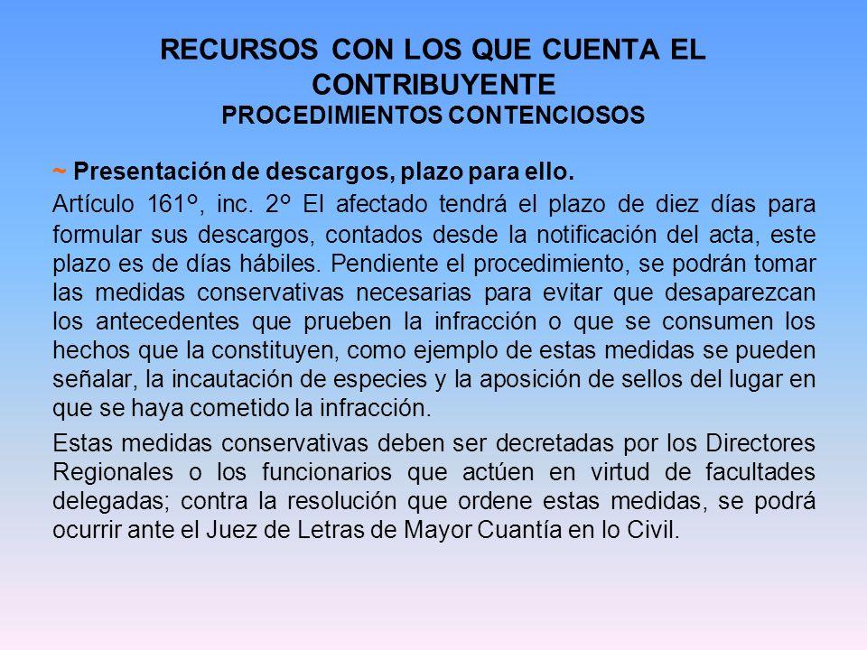RECURSOS CON LOS QUE CUENTA EL CONTRIBUYENTE PROCEDIMIENTOS CONTENCIOSOS