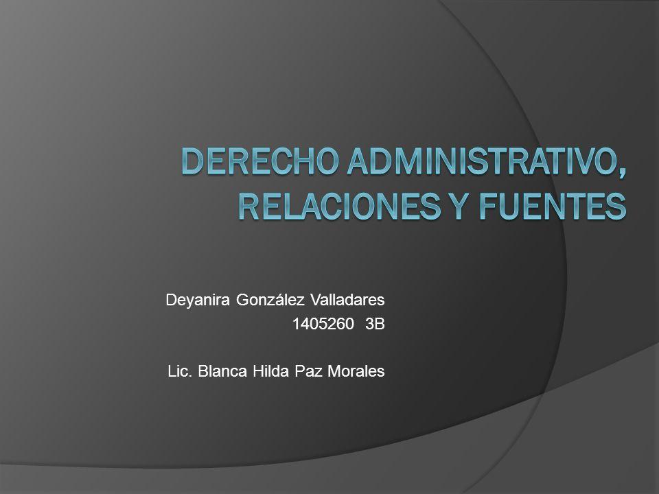 Derecho Administrativo, Relaciones y Fuentes