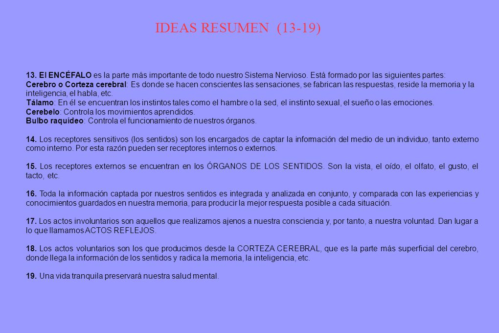 IDEAS RESUMEN (13-19) TAREA: 1ª Lee, Comprende y memoriza estas ideas.