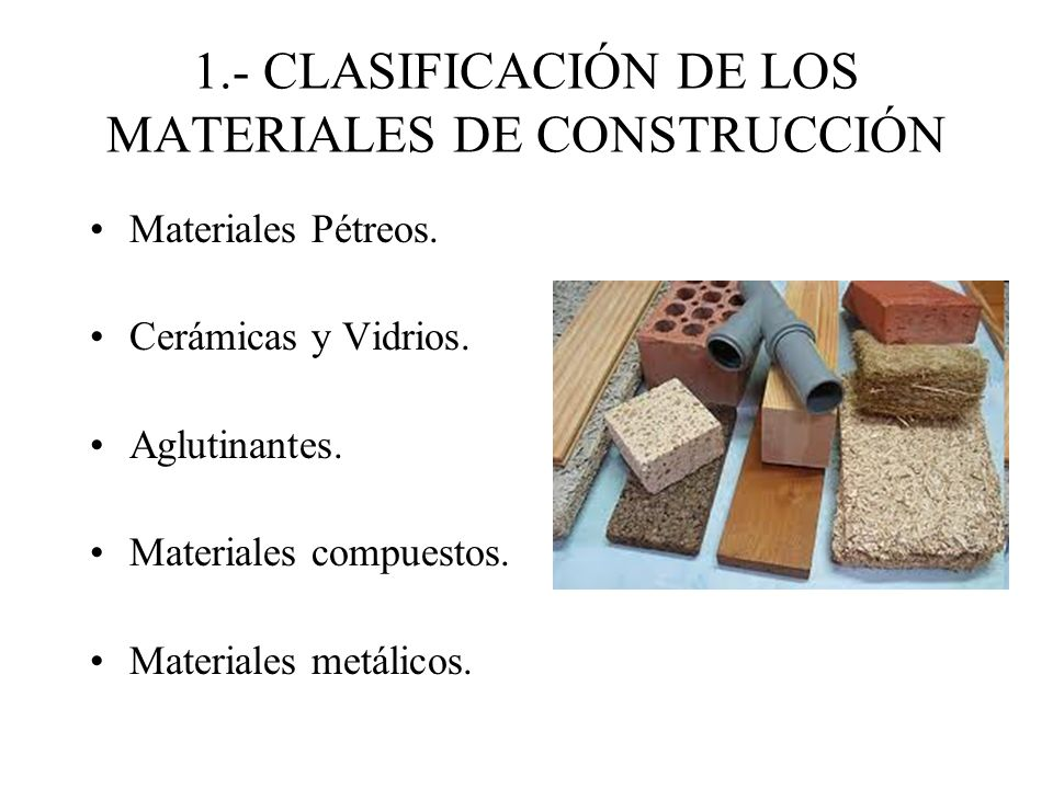 Tema 2 materiales de construcci n ppt video online - Materiales de construccion tarragona ...