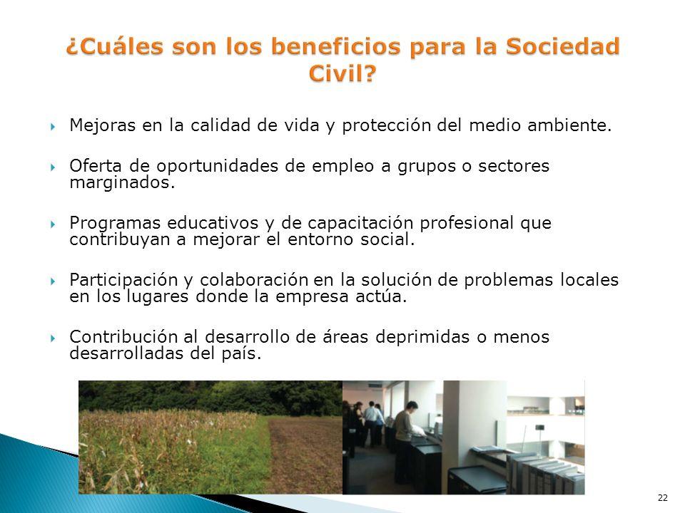 ¿Cuáles son los beneficios para la Sociedad Civil