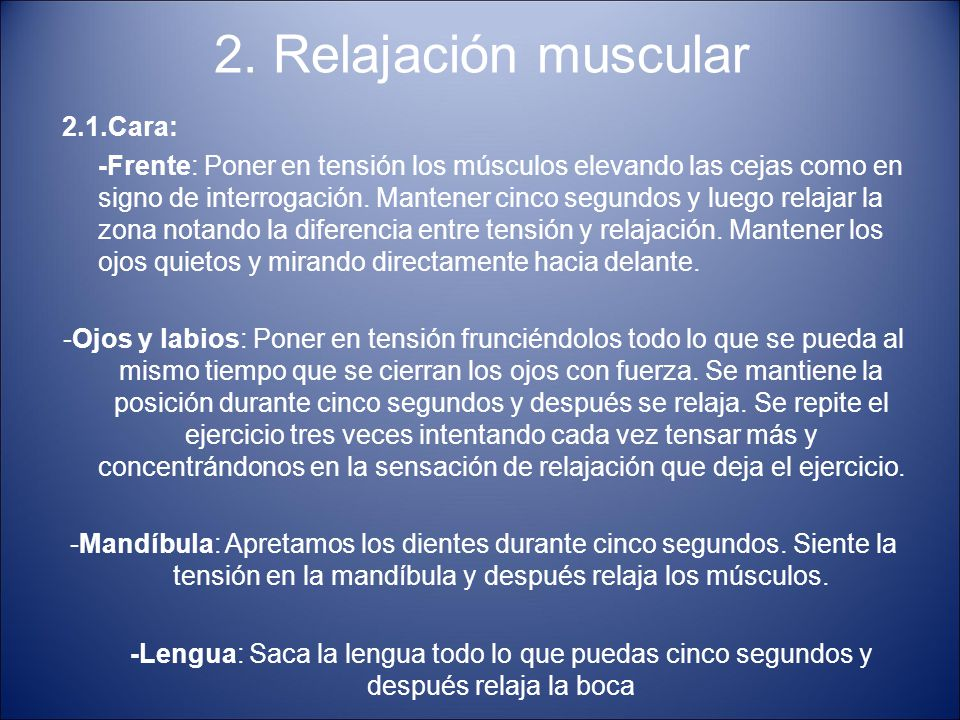 2. Relajación muscular 2.1.Cara:
