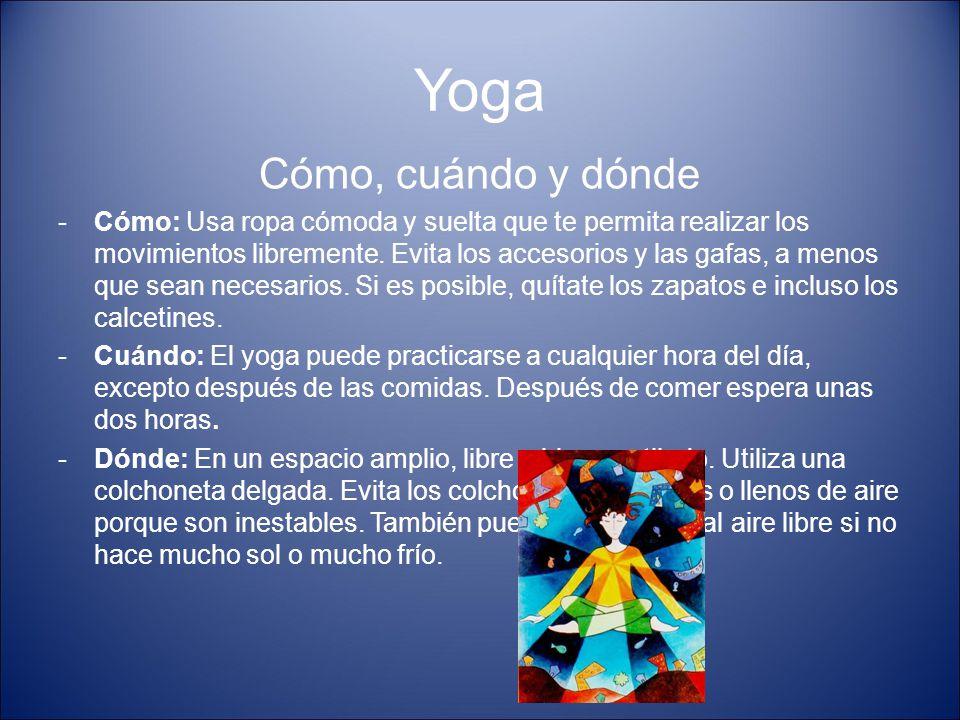 Yoga Cómo, cuándo y dónde