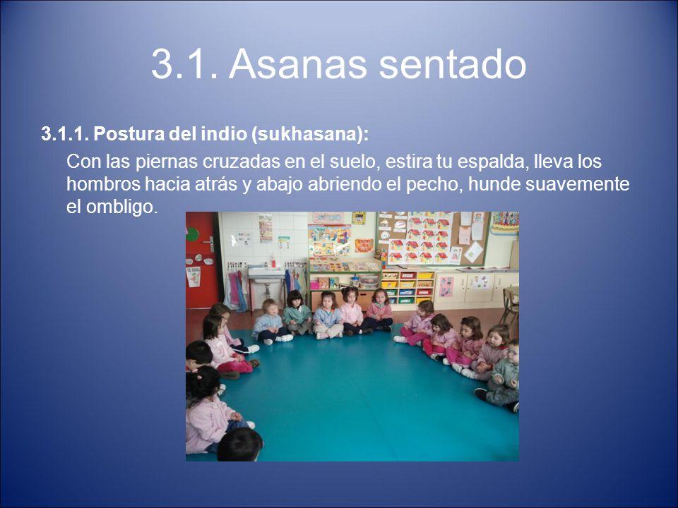 3.1. Asanas sentado 3.1.1. Postura del indio (sukhasana):