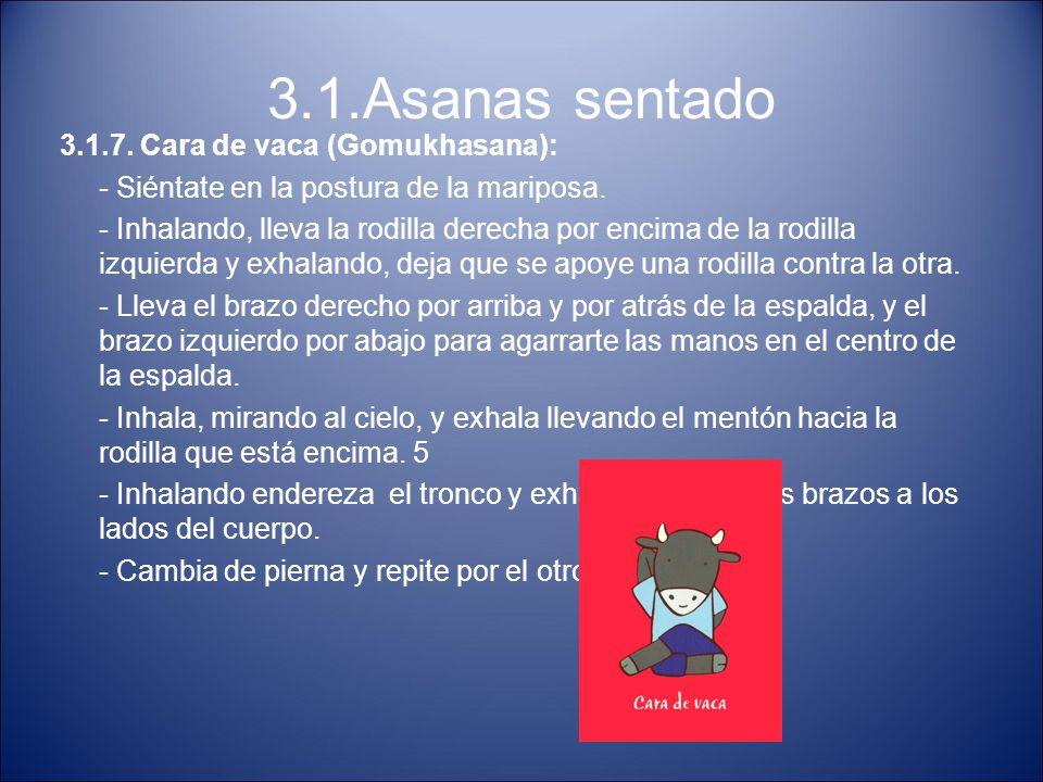 3.1.Asanas sentado 3.1.7. Cara de vaca (Gomukhasana):