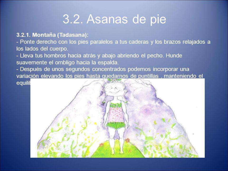 3.2. Asanas de pie 3.2.1. Montaña (Tadasana):