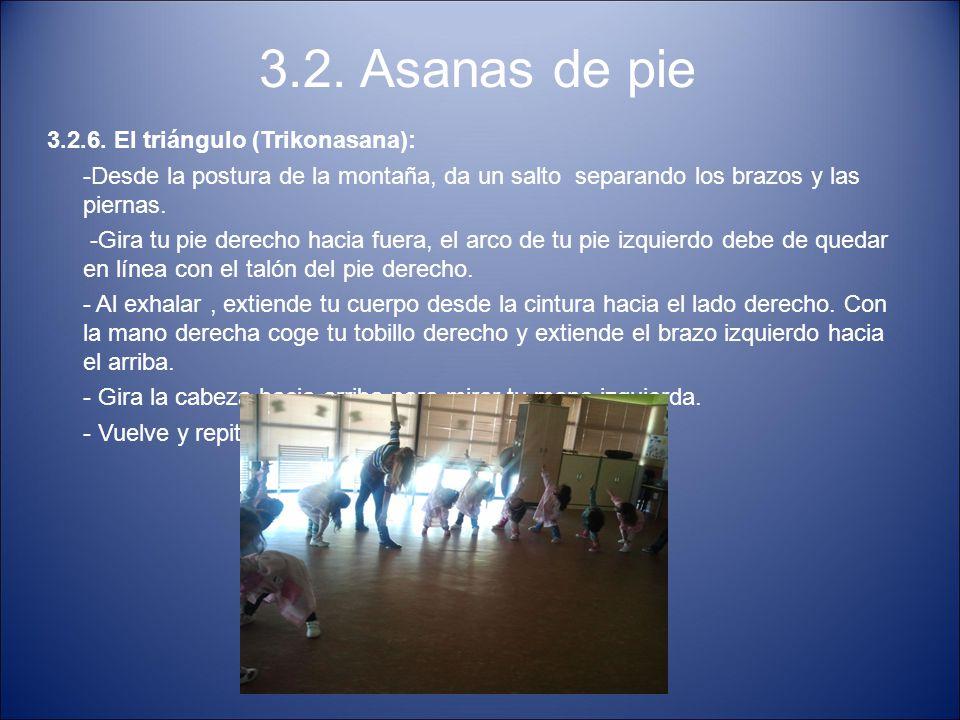 3.2. Asanas de pie 3.2.6. El triángulo (Trikonasana):