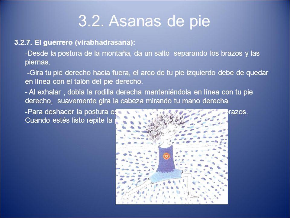 3.2. Asanas de pie 3.2.7. El guerrero (virabhadrasana):