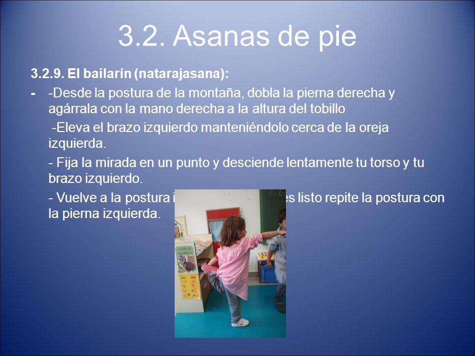 3.2. Asanas de pie 3.2.9. El bailarín (natarajasana):