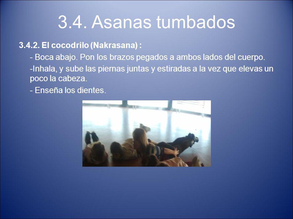 3.4. Asanas tumbados 3.4.2. El cocodrilo (Nakrasana) :