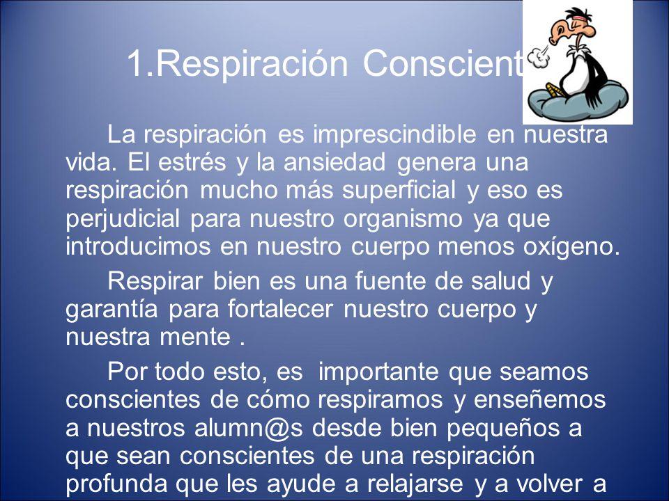 1.Respiración Consciente