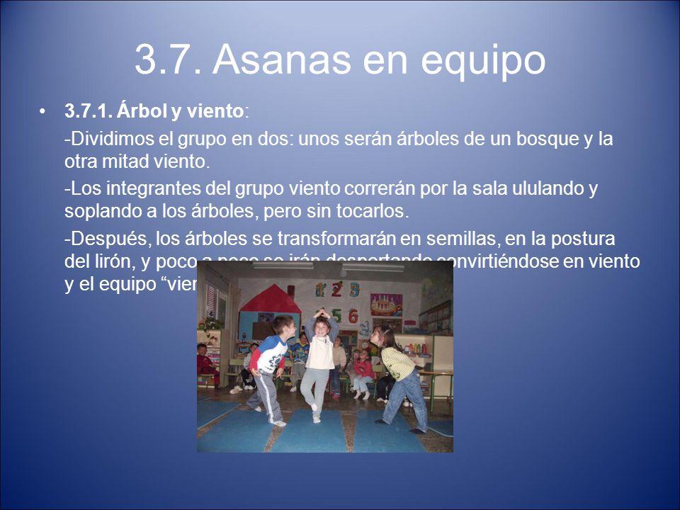 3.7. Asanas en equipo 3.7.1. Árbol y viento: