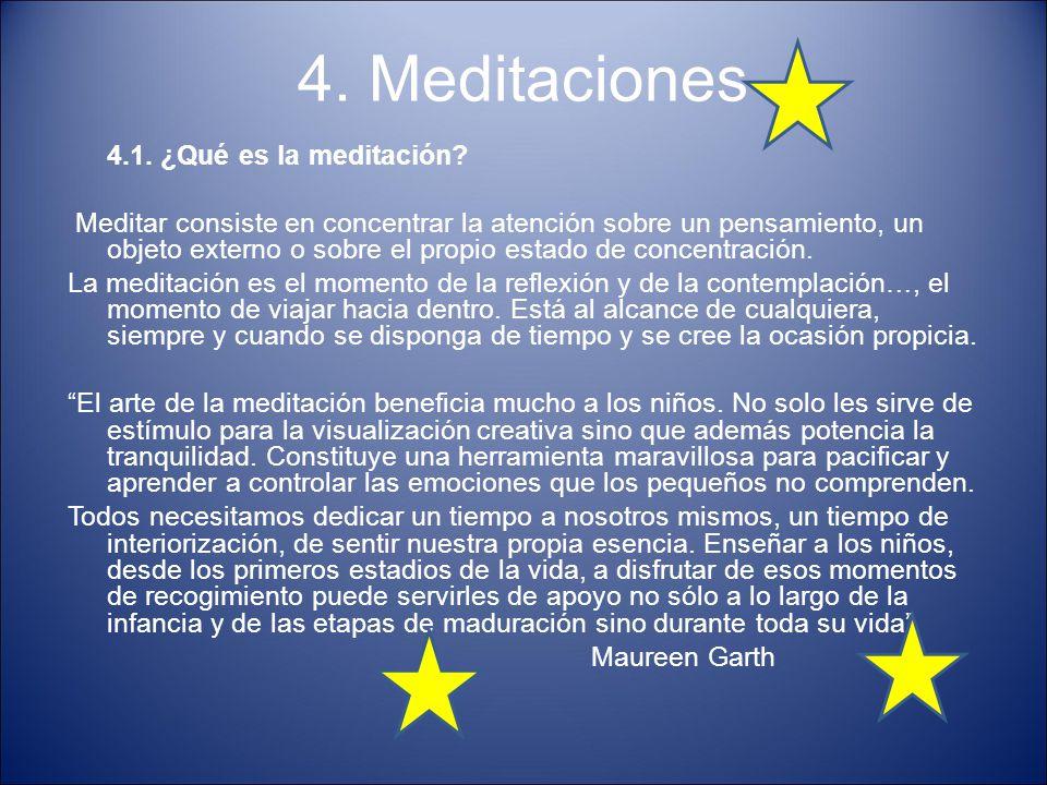 4. Meditaciones 4.1. ¿Qué es la meditación