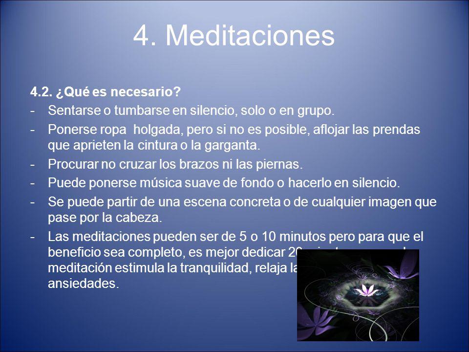 4. Meditaciones 4.2. ¿Qué es necesario