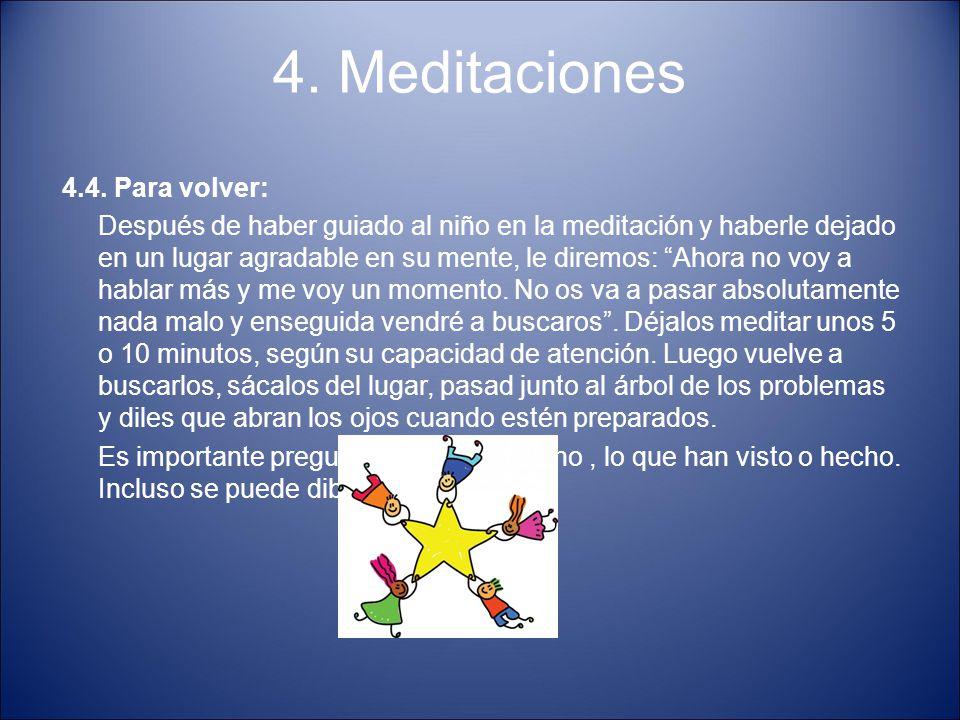 4. Meditaciones 4.4. Para volver:
