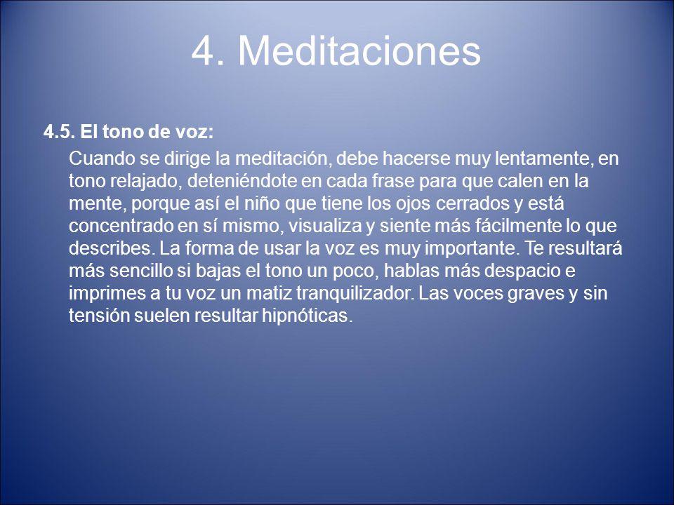4. Meditaciones 4.5. El tono de voz: