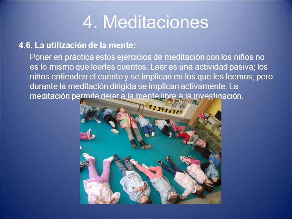 4. Meditaciones 4.6. La utilización de la mente: