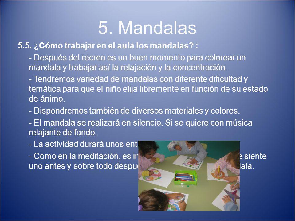 5. Mandalas 5.5. ¿Cómo trabajar en el aula los mandalas :