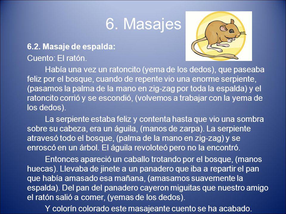 6. Masajes 6.2. Masaje de espalda: Cuento: El ratón.