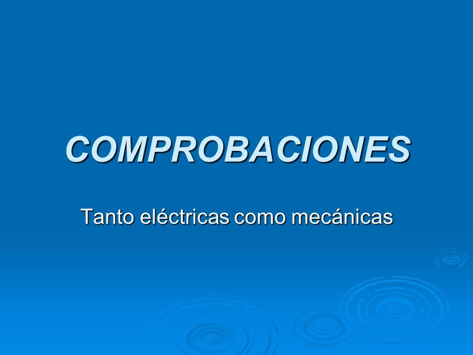 Tanto eléctricas como mecánicas