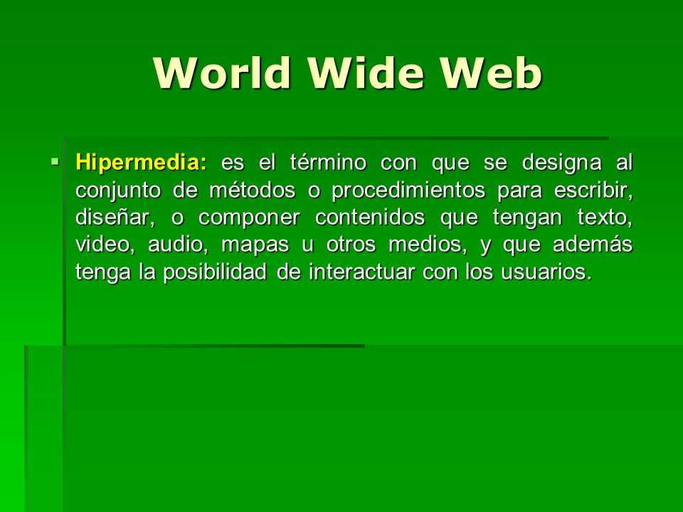 World Wide Web