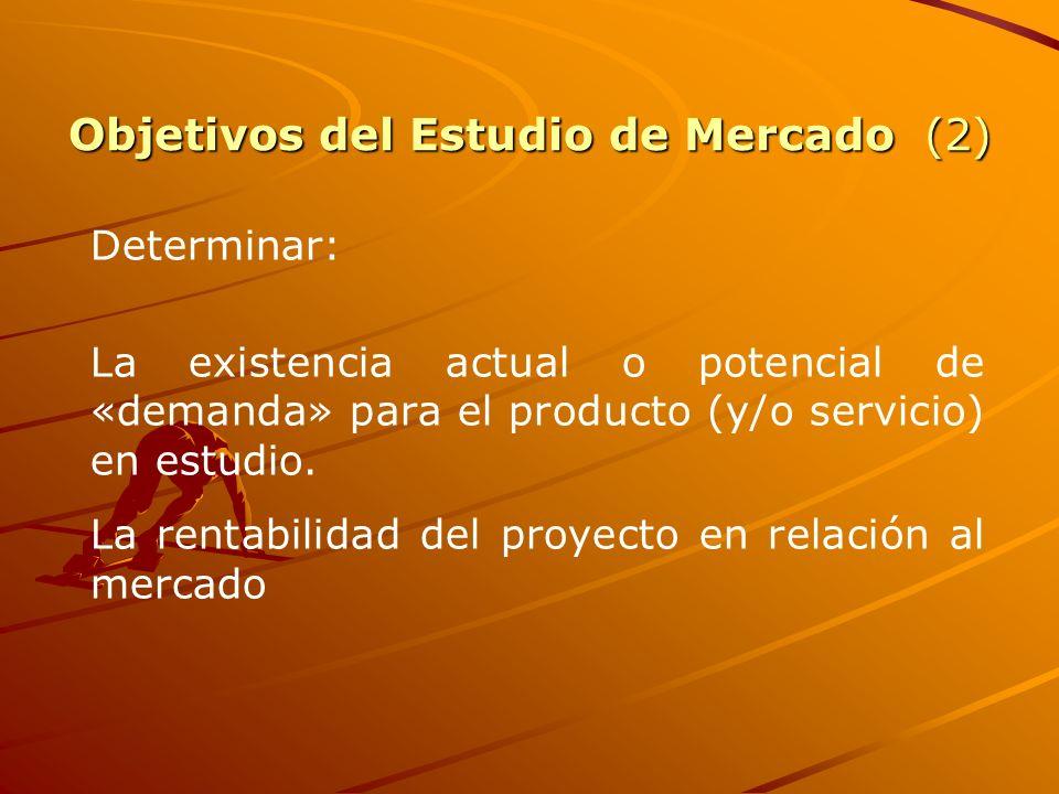 Objetivos del Estudio de Mercado (2)