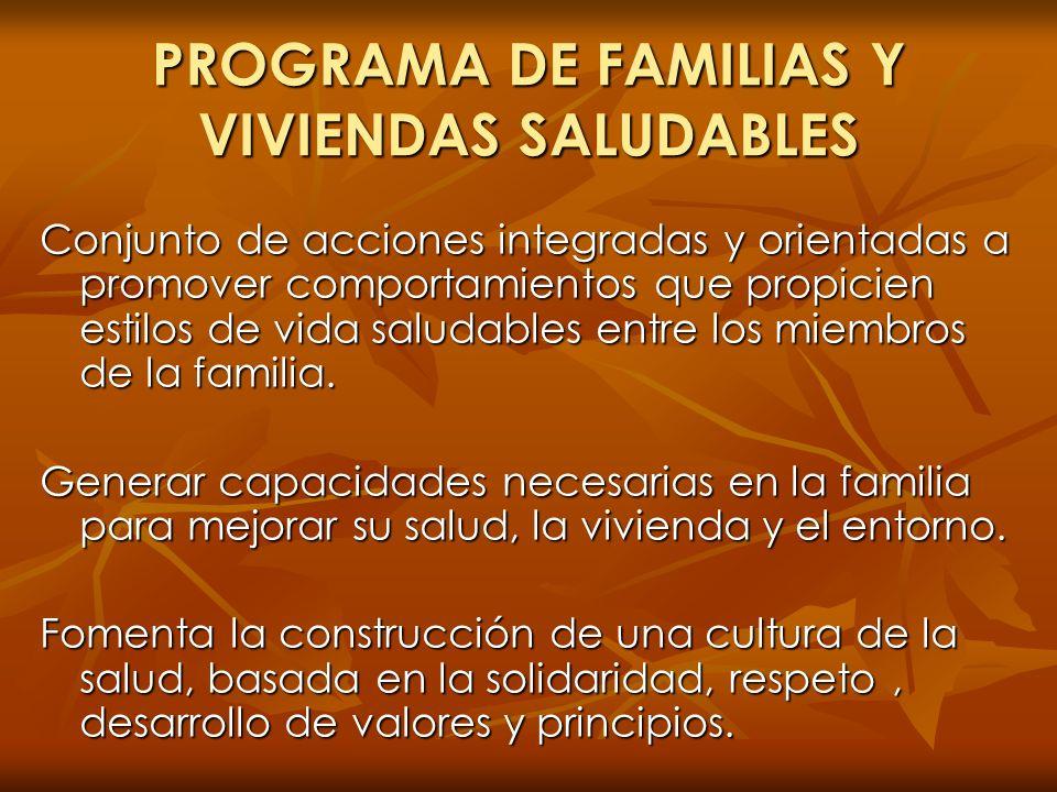 PROGRAMA DE FAMILIAS Y VIVIENDAS SALUDABLES