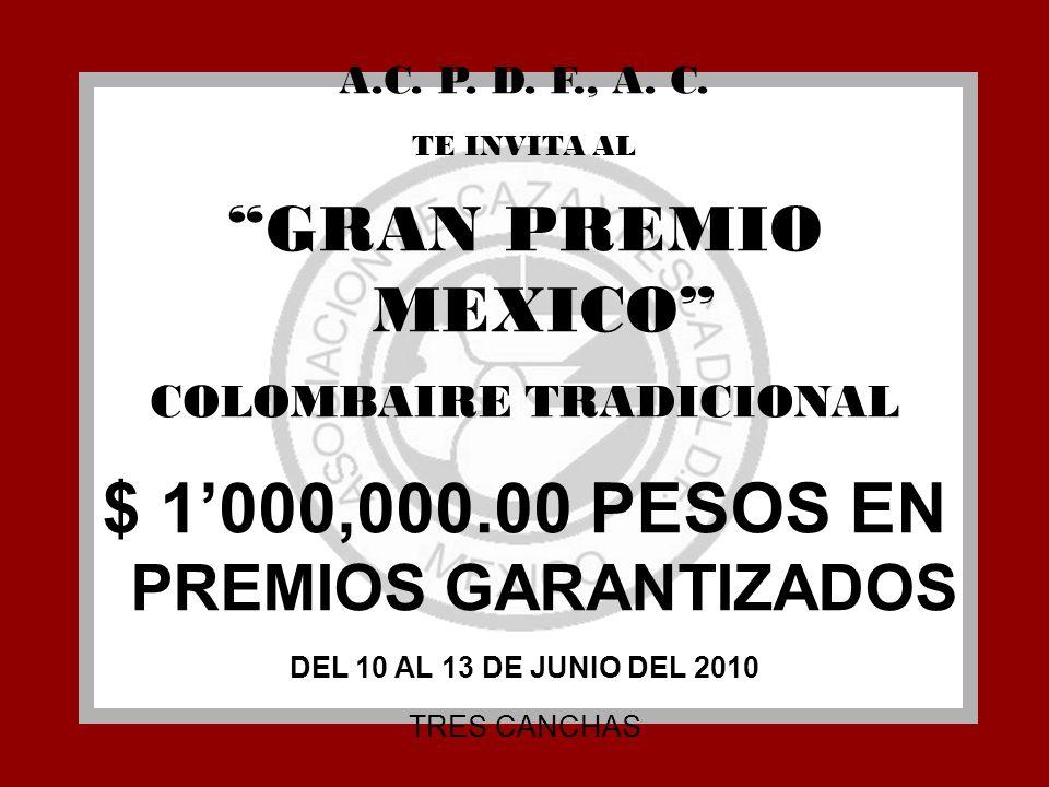COLOMBAIRE TRADICIONAL $ 1'000,000.00 PESOS EN PREMIOS GARANTIZADOS