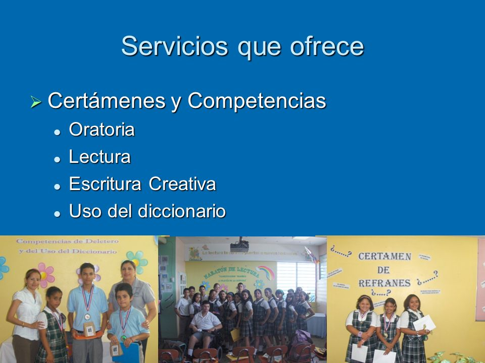 Servicios que ofrece Certámenes y Competencias Oratoria Lectura