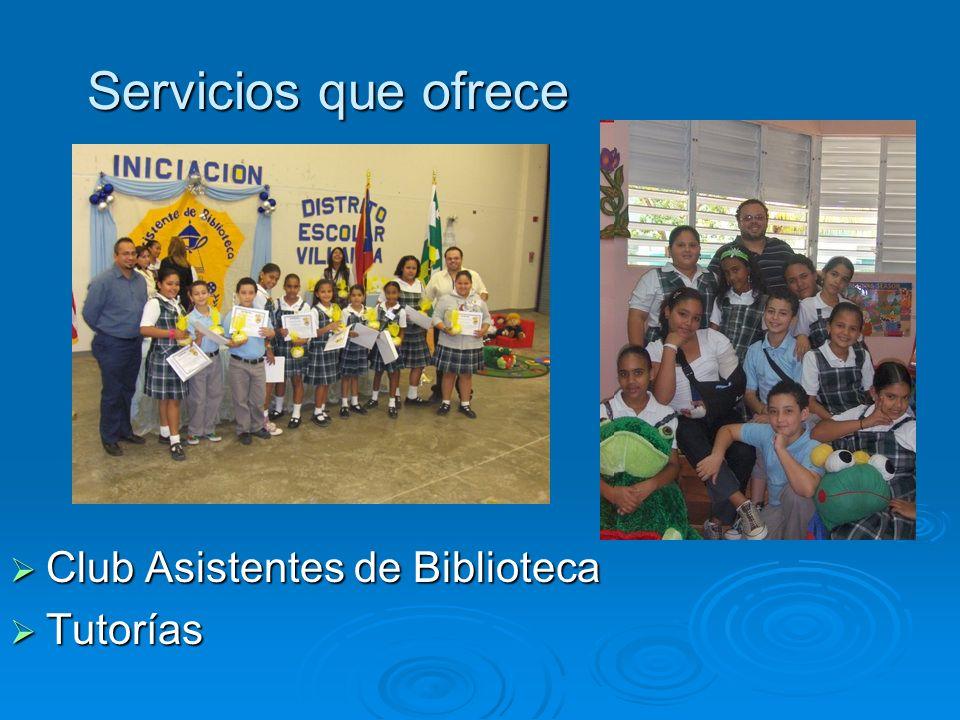 Servicios que ofrece Club Asistentes de Biblioteca Tutorías