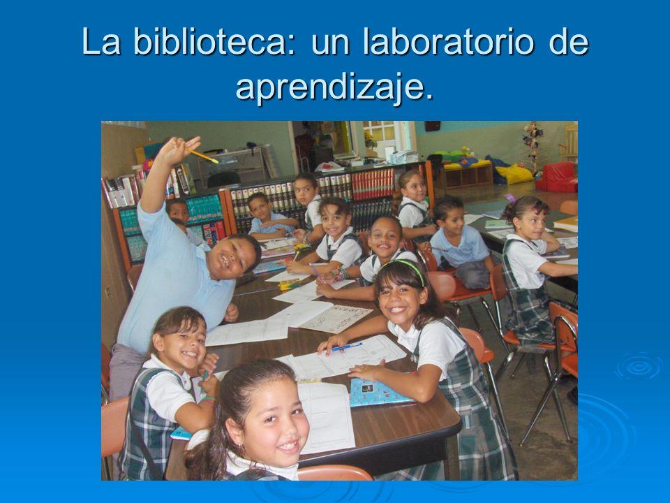 La biblioteca: un laboratorio de aprendizaje.