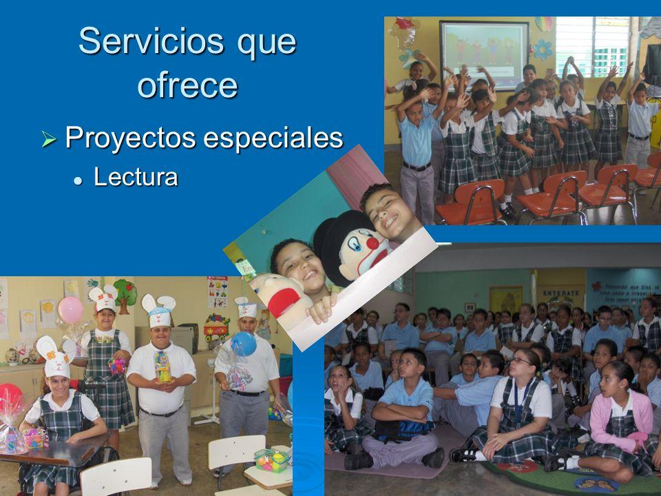 Servicios que ofrece Proyectos especiales Lectura