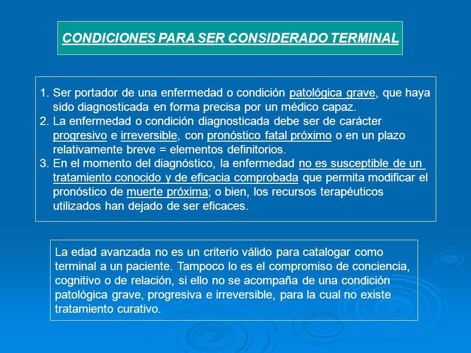 CONDICIONES PARA SER CONSIDERADO TERMINAL