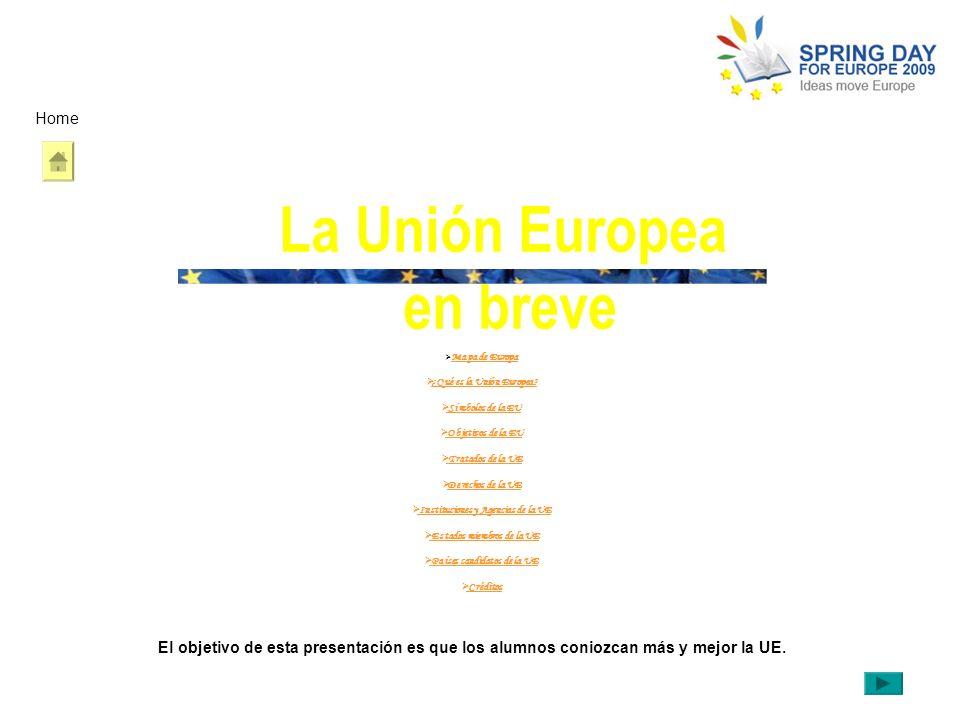 La Unión Europea en breve