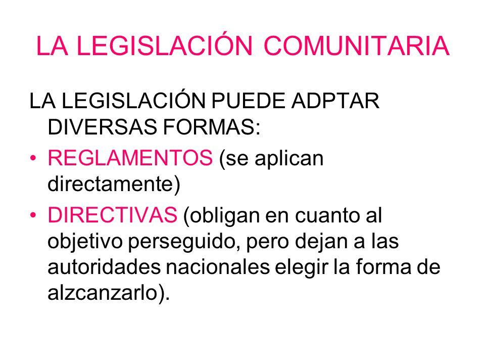 LA LEGISLACIÓN COMUNITARIA