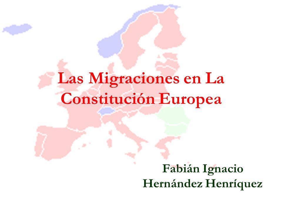 Las Migraciones en La Constitución Europea