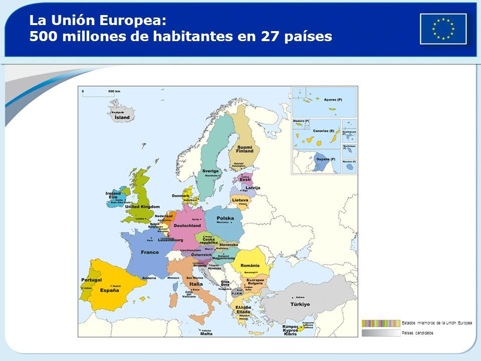 La Unión Europea: 500 millones de habitantes en 27 países