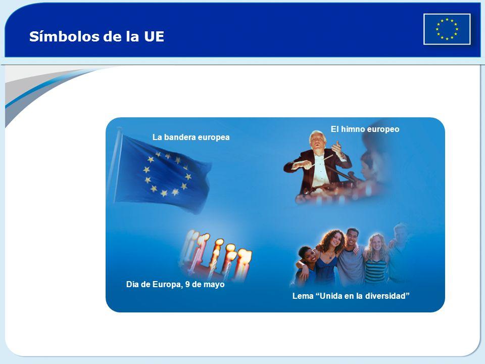 Símbolos de la UE El himno europeo La bandera europea