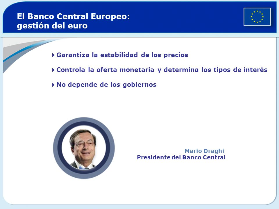 El Banco Central Europeo: gestión del euro