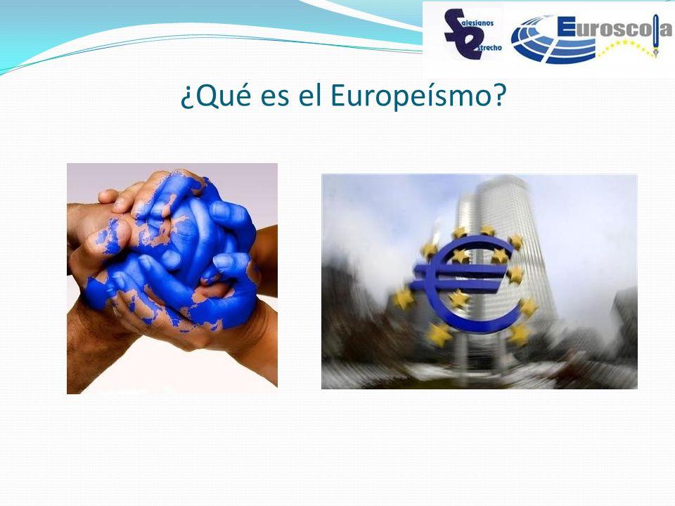 ¿Qué es el Europeísmo