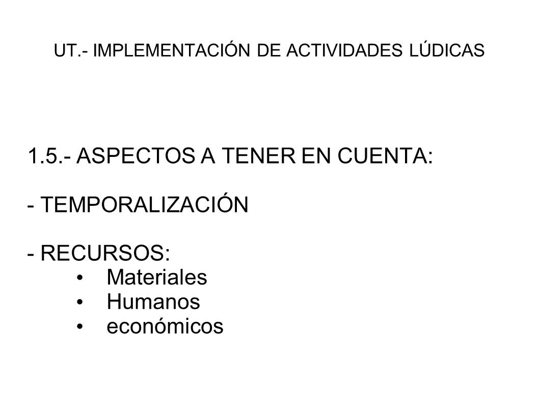 UT.- IMPLEMENTACIÓN DE ACTIVIDADES LÚDICAS