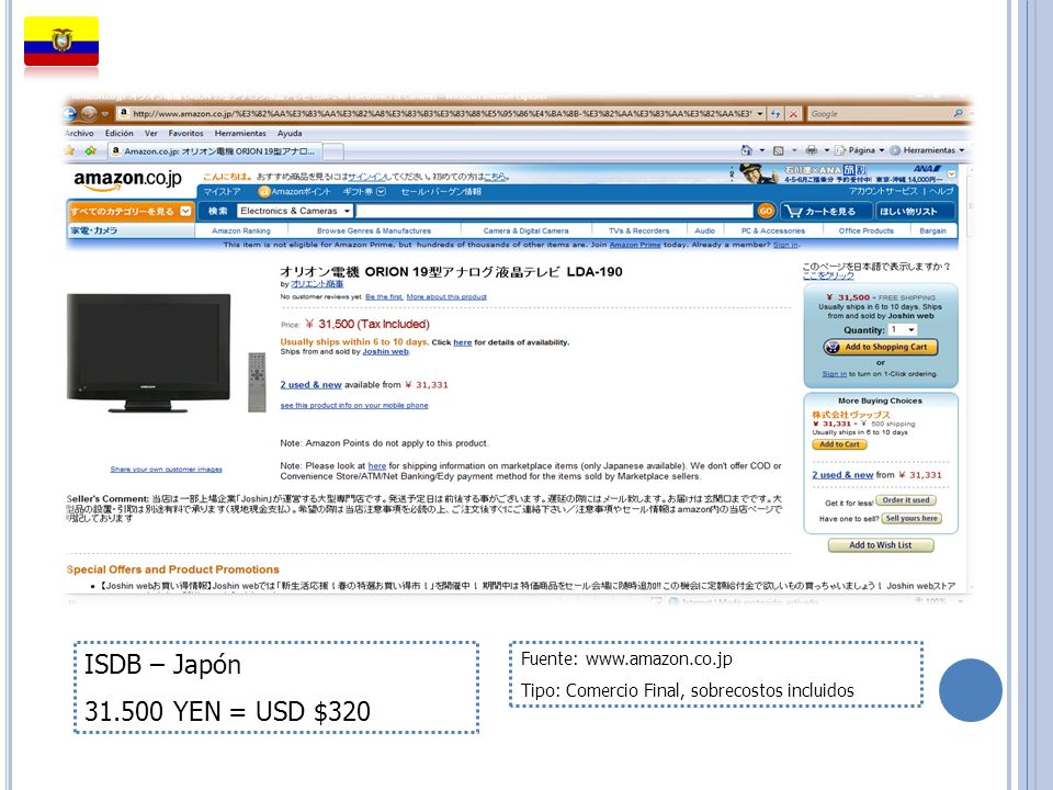 ISDB – Japón 31.500 YEN = USD $320 Fuente: www.amazon.co.jp