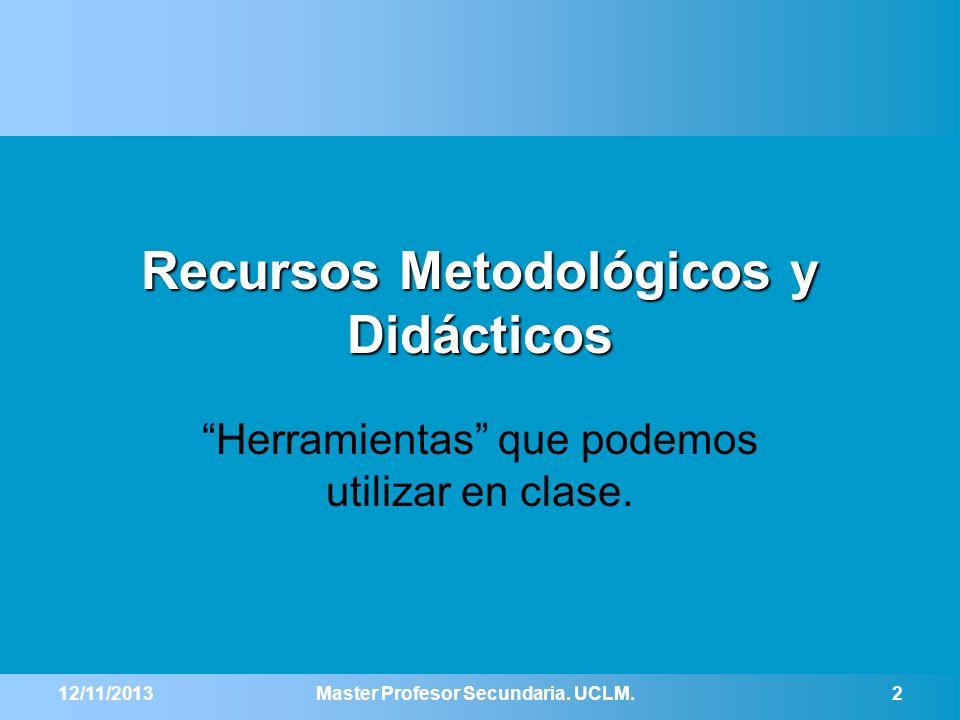 Recursos Metodológicos y Didácticos