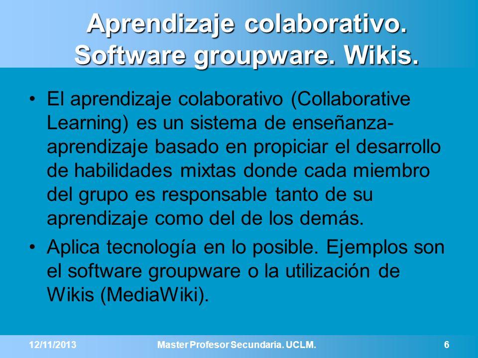 Aprendizaje colaborativo. Software groupware. Wikis.